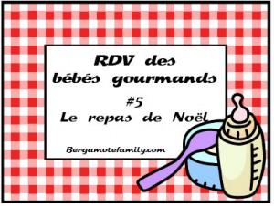 RDV Bébé Gourmands 5 Noël