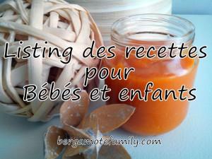 listing recette pour bébé - bergamote family